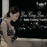 dau cang dau (single) - saka truong tuyen