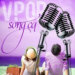 tuyet pham song ca v-pop (vol. 3) - v.a