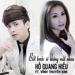 biet truoc se khong mat nhau (single) - vinh thuyen kim, ho quang hieu