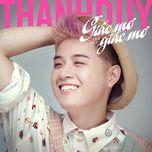 giac mo khong con la giac mo (single) - thanh duy