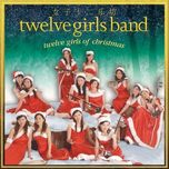 merry christmas to you - twelve girls band