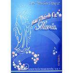 bai thanh ca maria (vol.3) - anna tran thanh huyen
