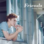 friends - anthony neely