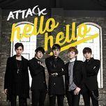 hello hello (single) - attack
