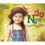 em di choi thu nhun (2012) - be bao ngu