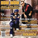 roc the mic - bow wow, jermaine dupri