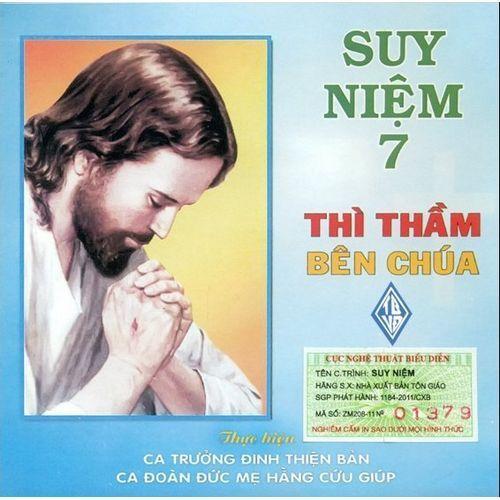 Thì Thầm Bên Chúa (Suy Niệm 7) - Ca Đoàn Đức Mẹ Hằng Cứu Giúp