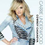 cowboy casanova (single) - carrie underwood