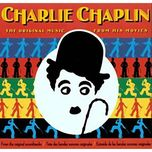 the original music from his movies (vol 1/2 - 1994) - charlie chaplin