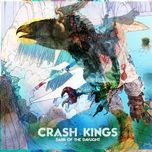 dark of the daylight - crash kings