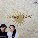 bai ca thong nhat (vol. 1) - dang duong (nsut)
