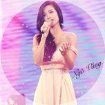 ngo vang (single 2013) - dong nhi