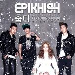 it's cold (digital single) - epik high