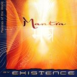 mantra (2009) - existence