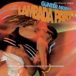 lambada party - gunter noris