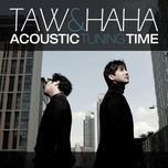 acoustic tuning time (repackage album) - haha, taw