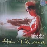 tieng dan hai phuong - hai phuong