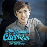 anh nguyen chet vi em (single 2013) - ho viet trung