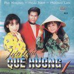 lk que huong vol. 1 (tinh productions vol. 12) - huong lan, hoai nam, phi nhung