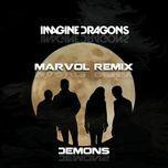 demons (remixes) (single) - imagine dragons