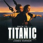 back to titanic (titanic ost) - james horner