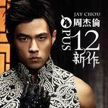 opus 12 - chau kiet luan (jay chou)