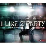 i like 2 party (single) - jay park