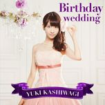 birthday wedding (type c) - kashiwagi yuki