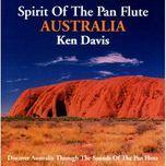 spirit of the pan flute australia - ken davis
