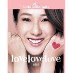 love love love - chung gia han (linda chung)