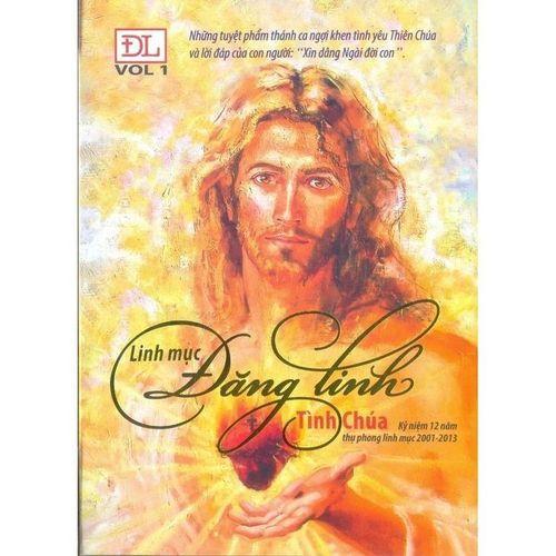 Tình Chúa (Vol.1) - Lm. Đăng Linh