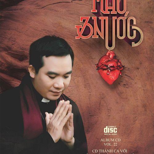 Album Máu Và Nước (Vol.22) - Lm. JB Nguyễn Sang
