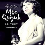 moc quynh (2012) - lo thuy