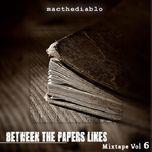 between the papers lines (mixtape vol 6) - mac