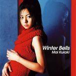 winter bells (single) - mai kuraki