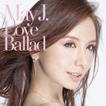 love ballad (mini album) - may j.