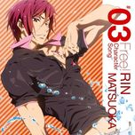 free! character song - rin matsuoka (vol. 3) - miyano mamoru