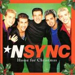 home for christmas - nsync