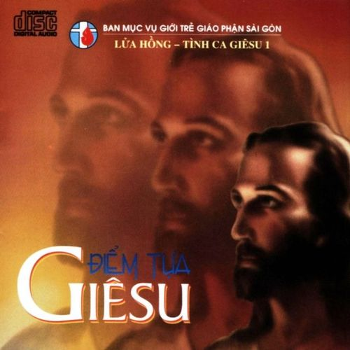 Điểm Tựa Giêsu (Tình Ca Giêsu 1) - Nhóm Lửa Hồng