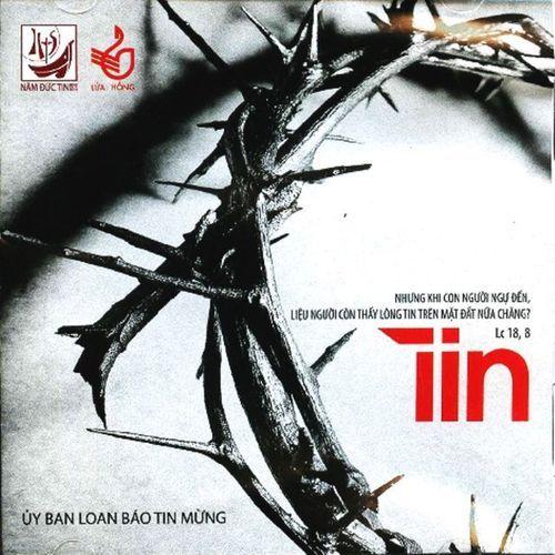Tin (2012) - Nhóm Lửa Hồng