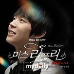 miss ripley (ost part 3) - yoo chun (jyj)