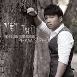 vet thu tren lung ngua hoang (single 2013) - pham si phu