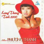 lang thang - tinh 2000 - phuong thanh