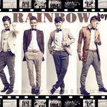 dung lai hoac buoc tiep (2013) - rainbow boys