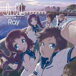 lull - soshite bokura wa (single) - ray