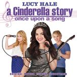 a cinderella story: once upon a song (original motion picture soundtrack 2011) - v.a