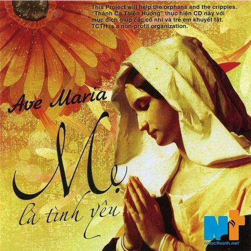 Ave Maria Mẹ Là Tình Yêu (2012) -