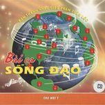 bai ca song dao (sao mai 3) - v.a