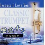 classic trumpet - because i love you (2005) - v.a
