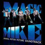 magic mike (ost 2012) - v.a